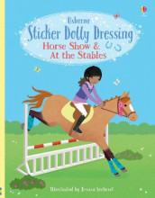 Sticker Dolly Dressing Horse Show and At the Stables av Lucy Bowman (Heftet)