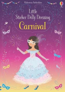 Little Sticker Dolly Dressing Carnival av Fiona Watt (Heftet)