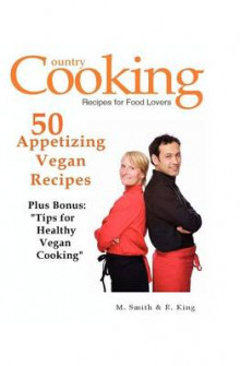 50 Appetizing Vegan Recipes av M Smith og R King (Heftet)