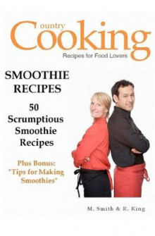 Smoothie Recipes av M Smith og R King (Heftet)