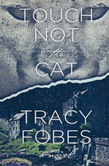 Touch Not the Cat av Tracy Fobes (Heftet)