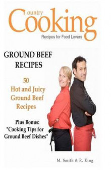 Ground Beef Recipes av M Smith og R King (Heftet)