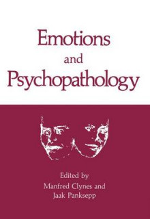 Emotions and Psychopathology av Manfred Clynes og Jaak Panksepp (Heftet)