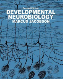 Developmental Neurobiology av Elliott M. Blass (Heftet)