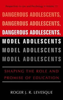 Dangerous Adolescents, Model Adolescents av Roger J. R. Levesque (Heftet)