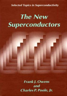 The New Superconductors av Frank J. Owens og Charles P. Poole (Heftet)