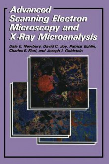Advanced Scanning Electron Microscopy and X-Ray Microanalysis av Patrick Echlin, C.E. Fiori, Joseph Goldstein, David C. Joy og Dale E. Newbury (Heftet)