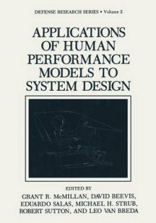 Applications of Human Performance Models to System Design av Grant R. McMillan, David Beevis og Dr. Eduardo Salas (Heftet)