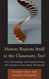 History Repeats Itself in the Classroom, Too! av Jennifer Donnelly og Gregory Gray (Heftet)