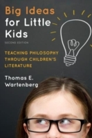 Big ideas for little kids - teaching philosophy through childrens literatur av Thomas E. Wartenberg (Heftet)