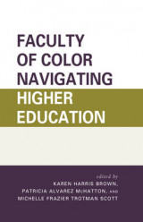 Omslag - Faculty of Color Navigating Higher Education