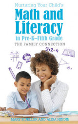 Omslag - Nurturing Your Child's Math and Literacy in Pre-K-Fifth Grade