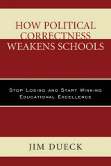 Omslag - How Political Correctness Weakens Schools