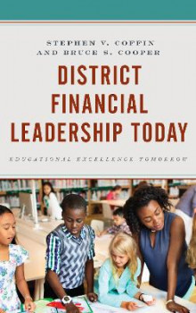 District Financial Leadership Today av Stephen V. Coffin og Bruce S. Cooper (Heftet)