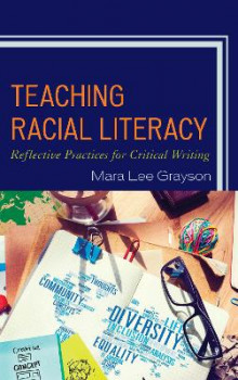 Teaching Racial Literacy av Mara Lee Grayson (Heftet)