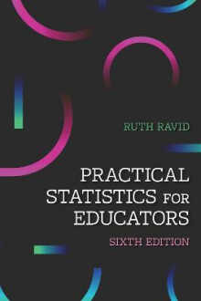 Practical Statistics for Educators av Ruth Ravid (Innbundet)