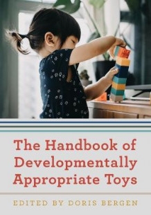 The Handbook of Developmentally Appropriate Toys (Heftet)