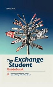 The Exchange Student Guidebook av Olav Schewe (Innbundet)