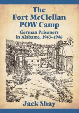 Omslag - The Fort McClellan POW Camp