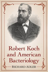 Omslag - Robert Koch and American Bacteriology