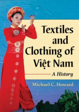 Omslag - Textiles and Clothing of Viet Nam