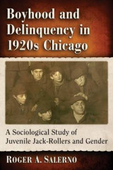 Omslag - Boyhood and Delinquency in 1920s Chicago