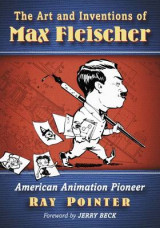 Omslag - The Art and Inventions of Max Fleischer