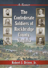 Omslag - The Confederate Soldiers of Rockbridge County, Virginia
