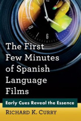 Omslag - The First Few Minutes of Spanish Language Films
