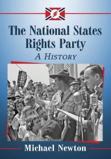 The National States Rights Party av Michael Newton (Heftet)
