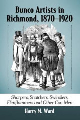 Omslag - Bunco Artists in Richmond, 1870-1920