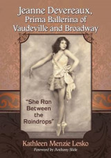 Omslag - Jeanne Devereaux, Prima Ballerina of Vaudeville and Broadway