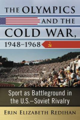 Omslag - The Olympics and the Cold War, 1948-1968