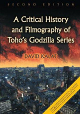 Omslag - A Critical History and Filmography of Toho's Godzilla Series