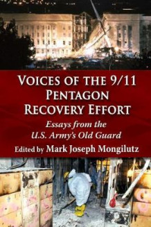 Voices of the 9/11 Pentagon Recovery Effort av Mark Joseph Mongilutz (Heftet)