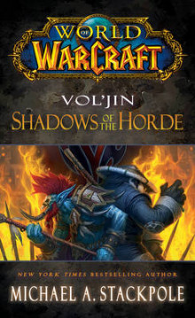 World of Warcraft: Vol'jin: Shadows of the Horde: Book 2 av Michael A. Stackpole (Heftet)