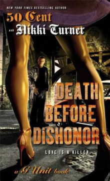 Death Before Dishonor av Nikki Turner og 50 Cent (Heftet)