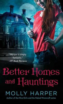 Better Homes and Hauntings av Molly Harper (Heftet)