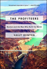 Omslag - Profiteers: Bechtel and the Men Who Built the World