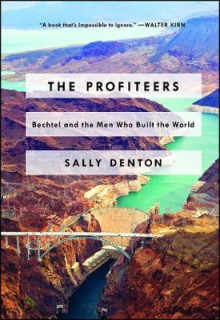 The Profiteers av Sally Denton (Heftet)