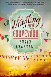 Whistling Past the Graveyard av Susan Crandall (Innbundet)