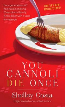 You Cannoli Die Once av Shelley Costa (Heftet)