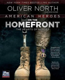 American Heroes on the Homefront av Oliver North (Heftet)