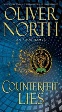 Counterfeit Lies av Oliver North og Bob Hamer (Heftet)
