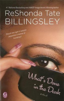 What's Done in the Dark av ReShonda Tate Billingsley (Heftet)