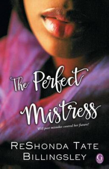 The Perfect Mistress av Reshonda Tate Billingsley (Heftet)