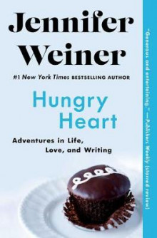 Hungry Heart av Jennifer Weiner (Heftet)