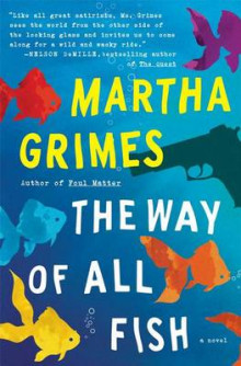 The Way of All Fish av Martha Grimes (Heftet)