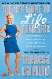 There's More to Life Than This av Theresa Caputo (Heftet)