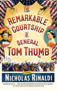 The Remarkable Courtship of General Tom Thumb av Nicholas Rinaldi (Heftet)